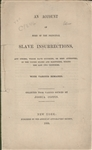 """An Account of Some of the Principal Slave Insurrections"", by Joshua Coffin"