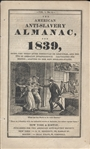 The American ANTI-SLAVERY ALMANAC For 1839